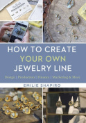 How to Create Your Own Jewelry Line