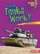 How Do Tanks Work?