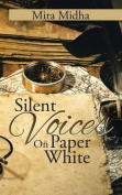 Silent Voices on Paper White