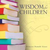 Wisdom for Children