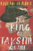 The King of Taksim Square [Audio]