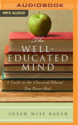 The Well-Educated Mind [Audio]