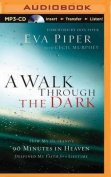 A Walk Through the Dark [Audio]