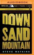 Down Sand Mountain [Audio]