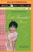 The Gold-Threaded Dress [Audio]
