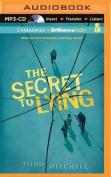 The Secret to Lying [Audio]
