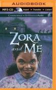 Zora and Me [Audio]