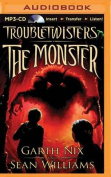 The Monster (Troubletwisters  [Audio]