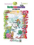 Verderojamorada y El Sapo Rey [Spanish]