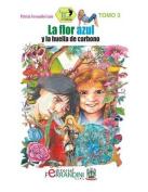 La Flor Azul y La Huella de Carbono [Spanish]
