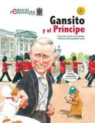 Gansito y El Principe [Spanish]