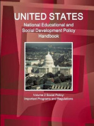 Us National Educational and Social Development Policy Handbook Volume 2 Social Policy