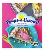Peeps-A-Licious!