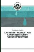 """Livaneli'nin """"Mutluluk"""" Adl Romanindaki Kulturel O Elerin Rdelenmesi [TUR]"""