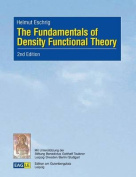 The Fundamentals of Density Functional Theory [GER]