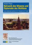 Netzwerk Des Wissens Und Diplomatie Des Wohltuns [GER]
