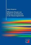 Effizienter Einsatz Von Multicore-Architekturen in Der Steuerungstechnik [GER]