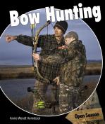 Bow Hunting (Open Season)
