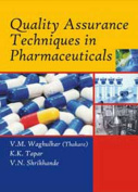 Quality Assurance Techniques in Pharmaceuticals