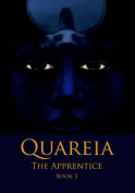 Quareia the Apprentice: Book 3