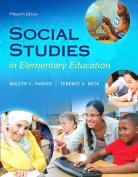 Social Studies in Elementary Education, Enhanced Pearson eText - Access Card