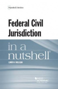Federal Civil Jurisdiction in a Nutshell
