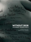 Without Skin