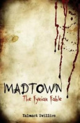 Mad Town: The Fynian Fable
