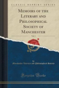Memoirs of the Literary and Philosophical Society of Manchester, Vol. 3