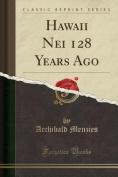 Hawaii Nei 128 Years Ago