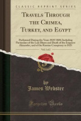 Travels Through the Crimea, Turkey, and Egypt, Vol. 1 of 2
