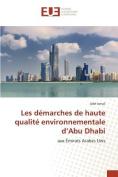 Les Demarches de Haute Qualite Environnementale D'Abu Dhabi [FRE]