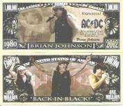 Novelty Dollar Brian Johnson AC DC Lead Singer Million Dollar Bills x 4 Rock Musician