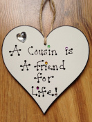 COUSINS A FRIEND FOR LIFE WOODEN PLAQUE HEART COUSIN HANDPAINTED GIFT