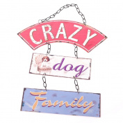 Crazy Dog Family metal sign heaven sends