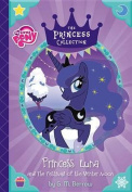 Princess Luna and the Festival of the Winter Moon (My Little Pony