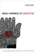 Moral Economies of Corruption