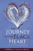 The Journey of the Black Heart