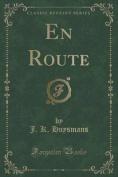 En Route (Classic Reprint)