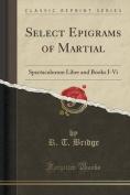 Select Epigrams of Martial