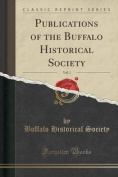 Publications of the Buffalo Historical Society, Vol. 1