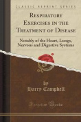 Respiratory Exercises in the Treatment of Disease