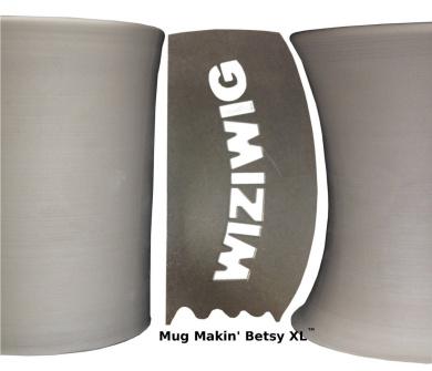 Mug Makin' Betsy XL by WiziWig Tools