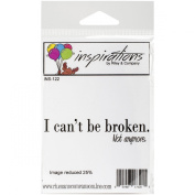 Riley & Company Inspirations Cling Mounted Stamp, 11cm x.190cm , I Can't Be Broken