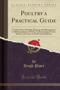 Poultry a Practical Guide