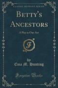 Betty's Ancestors
