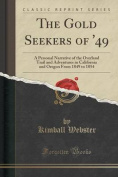 The Gold Seekers of '49