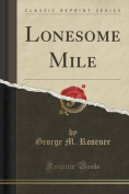 Lonesome Mile