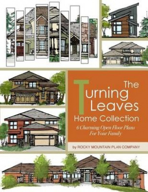 The Turning Leaves Home Collection: 6 Charming Open Floor Plans for Your Family