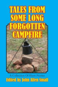 Tales from Some Long Forgotten Campfire